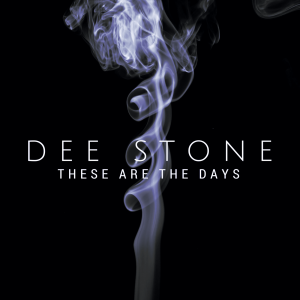 these are the days - dee stone