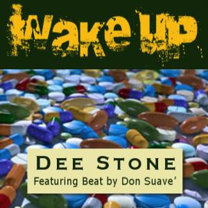 wake up - dee stone